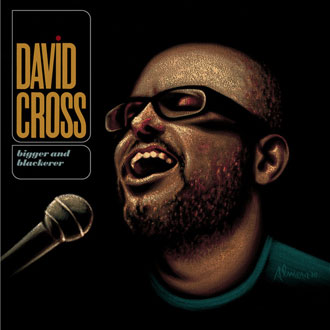 david_cross_bigger_and_blackerer