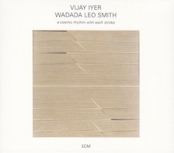Vijay-Iyer-Wadada-Leo-Smith-A-Cosmic-Rhythm-with-Each-Stroke-2016-500x440